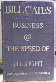 Book from bill Gates with Collins Hemingway. business @ The speed of thought; using a digital nervous system.