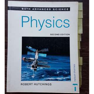 Bath Advanced Science Physics (Nelson, Second Edition) by Robert Hutchings (A Level)