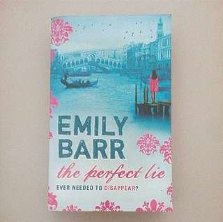 The Perfect Lie - Emily Barr