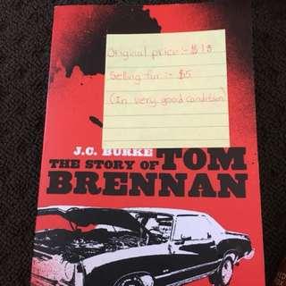 The story of Tom Brennan by J. C Burke