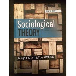 Sociological Theory 9th Edition (George Ritzer & Jeffrey Stepnisky 2014) (good conition) (price O.N.O)