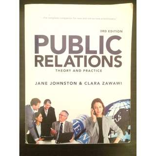 Public Relation: Theory and Practice 3rd Edition (Jane Johnston & Clara Zawawi 2009) (like NEW) (price O.N.O)