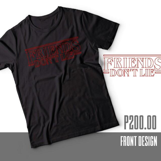 """""""Friends Don't Lie"""" Stranger Things inspired shirt"""