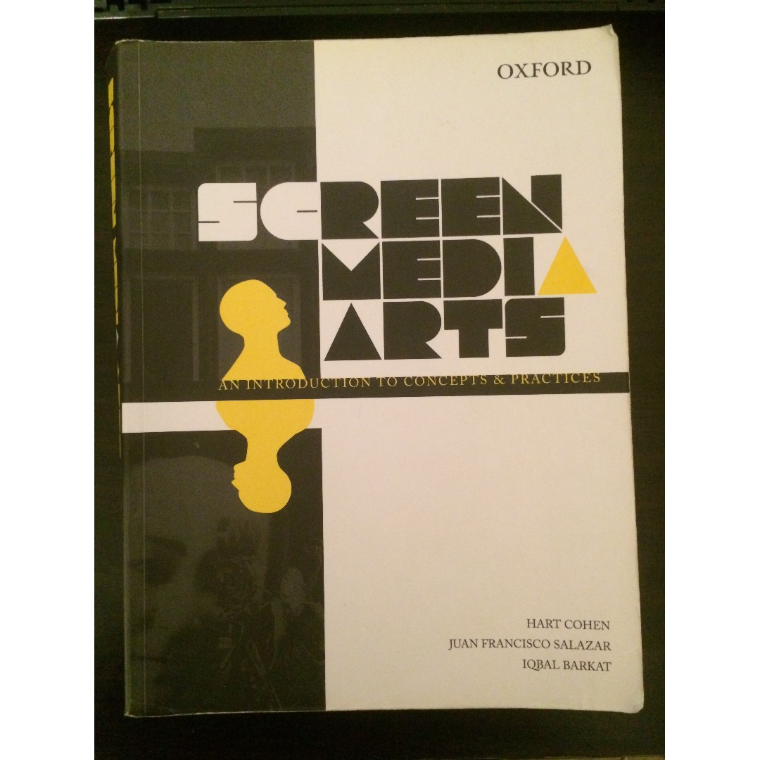 Screen Media Arts (Cohen, Salazar, Barkat 2009) (price O.N.O) - has some written notes and highlighted pages