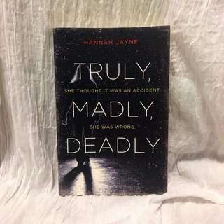 Truly, Madly, Deadly novel by Hannah Jayne