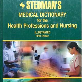 Stedman's Medical Dictionary for Health Professions and Nursing Fifth Edition