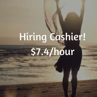 💰Hiring for cashier!💰 No experience needed!💰 $7.40/ hr!💰