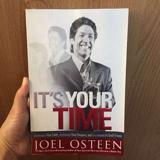 It's Your Time | Activate Your Faith, Achieve Your Dreams, and Increase in God's Favor | Joel Osteen