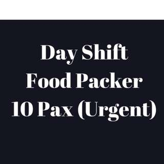 Day Shift Food Packer x 10