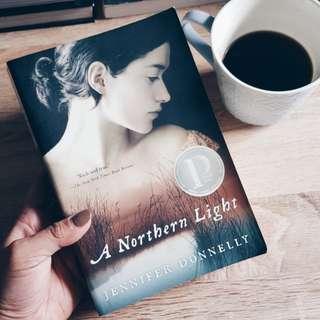 """""""A Northern Light"""" by Jennifer Donnelly"""