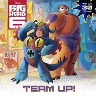 😇 [Brand New] Big Hero 6 : Team-Up!  By: Rh Disney