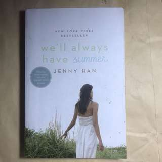We'll Always Have This Summer by Jenny Han