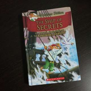 Geronimo Stilton The Ship of Secrets - The Tenth Adventure in The Kingdom of Fantasy (Pre-loved)