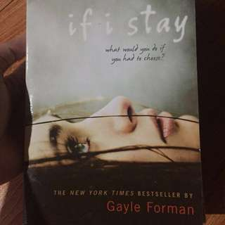 If I Stay by Gayle Foreman