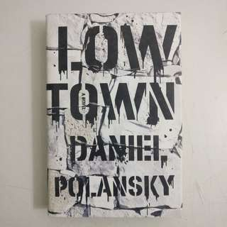 Low Town (Low Town #1)