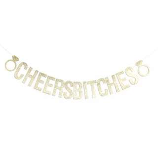 PO: cheers bitches prop / banner