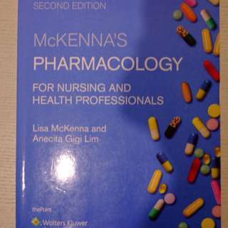 Mckenna's Pharmacology for Nursing 2nd edition