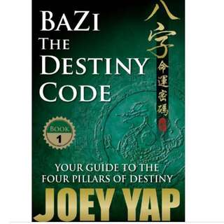 Bazi The Destiny Code Book 1 by Joey Yap