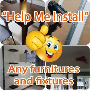 Install & Assemble All Kinds of Furniture & Fixtures. Call or WhatsApp 9681 4904