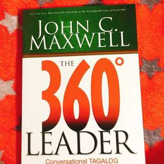 The 360 degrees Leader by John C. Maxwell