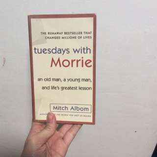 Tuesdays of Morrie by Mitch Albom