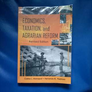 Economics, Taxation, and Agrarian Reform Revised Edition