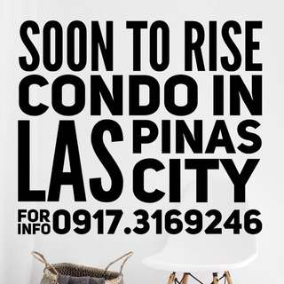 Soon to rise Condo in Las Pinas