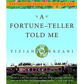 A Fortunate Teller Told Me by Tiziano Terzani