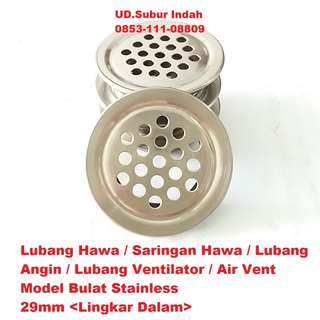 Lubang Hawa/Saringan Hawa/Lubang Angin/Lubang Ventilator/Air Vent Model Bulat Stainless 29mm