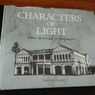 Characters Of Light Early Building Of Singapore 1985