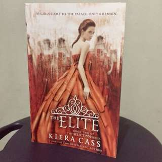 The Elite by Kiera Cass (The Selection Series)