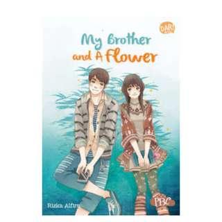 Ebook My Brother and A Flower - Nur Rizka Alfira Husna