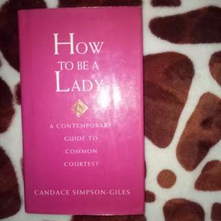 Guide on How to be a Lady
