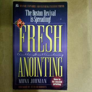 Fresh anointing, another great awakening, the Boston Revival is Spreading by Mona Johnian, foreword by Richard Roberts