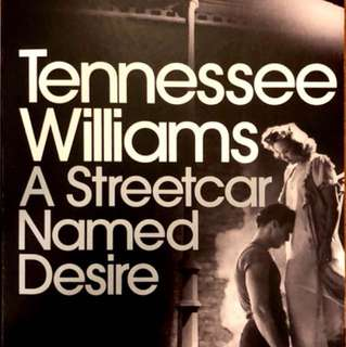 A Streetcar Named Desire by Tennesse Williams