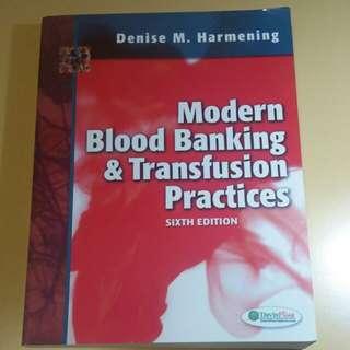 Harmening's Modern Blood Banking & Transfusion Practices 6th Ed