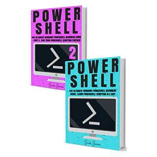 Powershell: The Complete Ultimate Windows Powershell Beginners Guide. Learn Powershell Scripting In A Day! (Powershell scripting guide, Windows Powershell ... Javascript, Command line, C++, SQL) BY Jack Jones