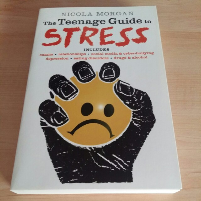 The Teenage Guide to Stress by Nicola Morgan
