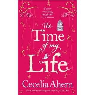 Cecelia Ahern - The Time of my Life