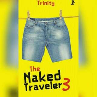 Ebook The Naked Traveler 3
