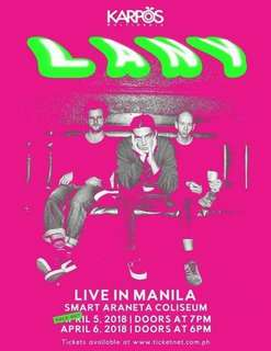LANY Day 2 Concert tickets April 6 2018 (Box: reserved seating)