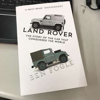 Land Rover the story of the car that conquered the world