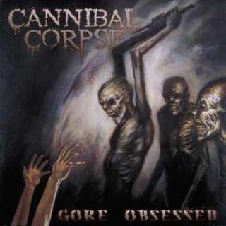 Cannibal Corpse – Gore Obsessed CD
