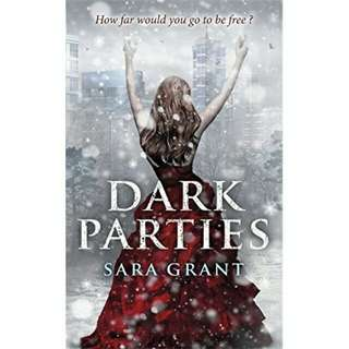 The Dark Parties || Sara Grant [English Novel]