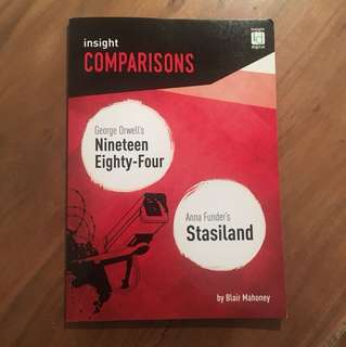 Insight Comparisons Nineteen Eighty-Four and Stasiland