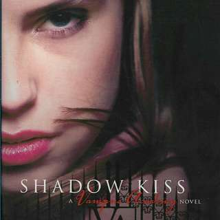 VAMPIRE ACADEMY: SHADOW KISS by Richelle Mead