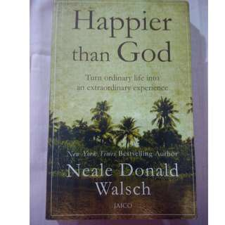 Happier with God by Neale Donald Walsch