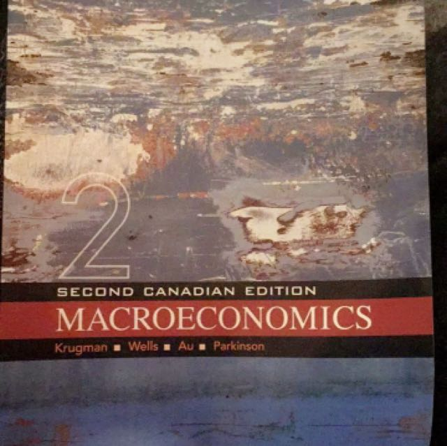 Macroeconomics (2nd Canadian Edition) - Krugman, Wells, Au, Parksinson