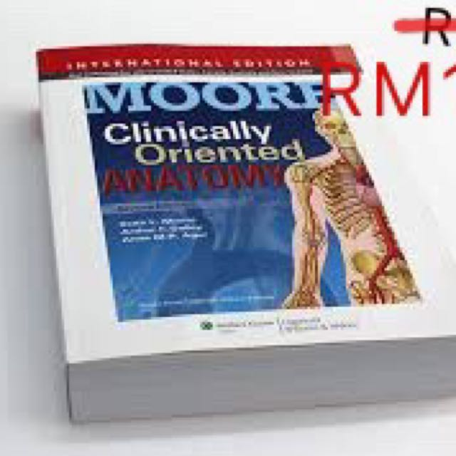 Medical textbook/book : Clinical Oriented Anatomy by Moore ...