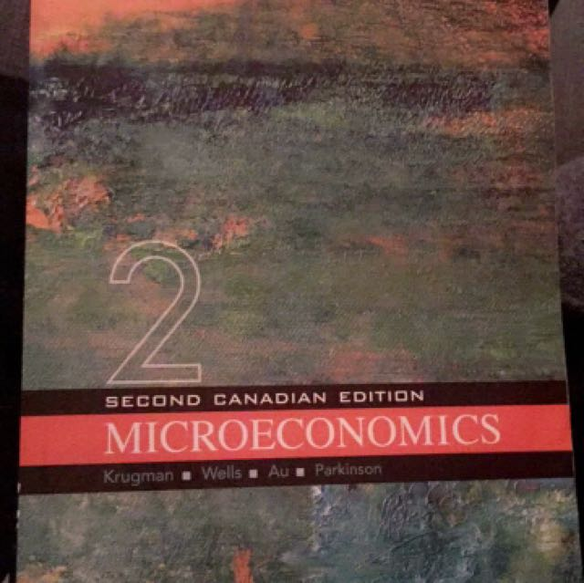 Microeconomics (2nd Canadian Edition) - Krugman, Wells, Au, Parkinson